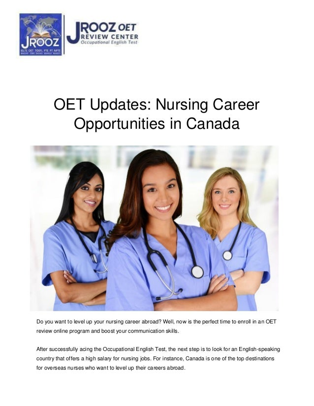 OET Updates: Nursing Career Opportunities in Canada Do you want to level up your nursing career abroad? Well, now is the p...