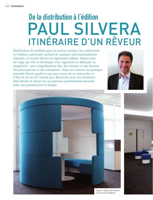 106 | TENDANCES                  De la distribution à l'édition                  PAUL SILVERA                  ITINÉRAIRE ...