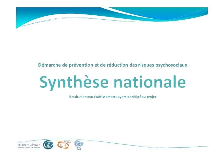 Démarche de prévention et de réduction des risques psychosociaux             Restitution aux établissements ayant particip...