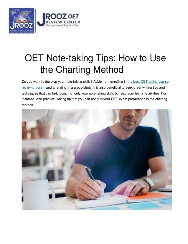 OET Note-taking Tips: How to Use the Charting Method Do you want to develop your note-taking skills? Aside from enrolling ...
