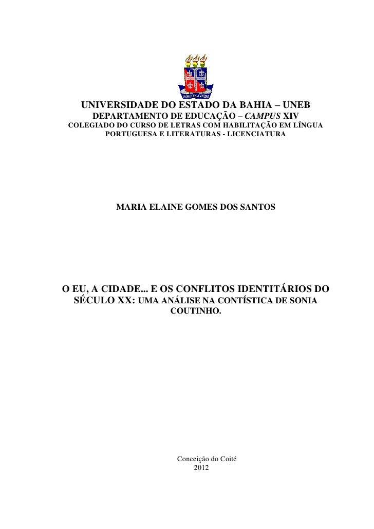 0   UNIVERSIDADE DO ESTADO DA BAHIA – UNEB      DEPARTAMENTO DE EDUCAÇÃO – CAMPUS XIV COLEGIADO DO CURSO DE LETRAS COM HAB...