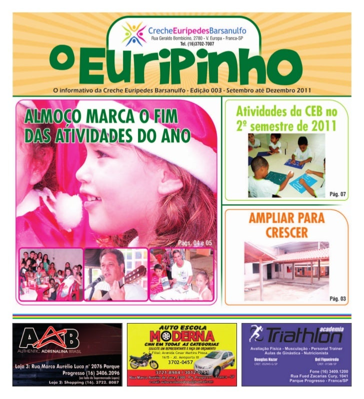 Filial: Avenida Cesar Martins Pirasa,        1615 - Jd. Aeroporto III          3702-0457
