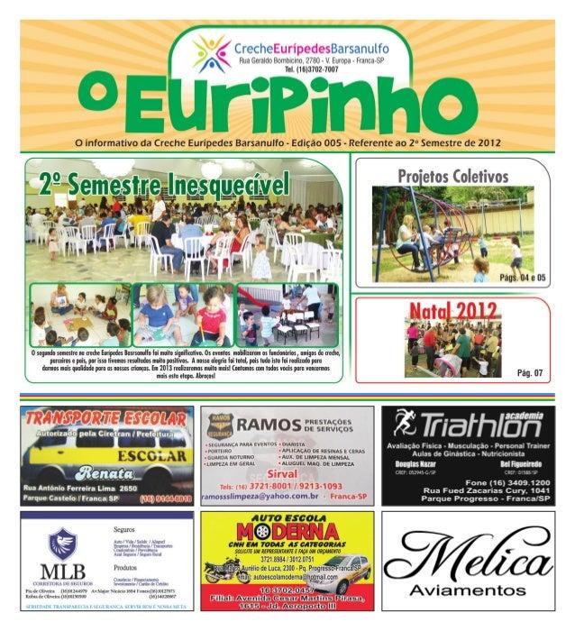 Projetos Trabalhados no 2º Semestre de 2012                 Berçário (0 a 1 ano)               Corpo Humano               ...
