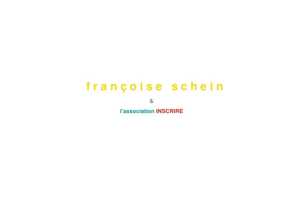 françoise schein              &    l'association INSCRIRE