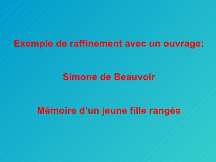 Exemple de raffinement avec un ouvrage: Simone de Beauvoir Mémoire d'un jeune fille rangée