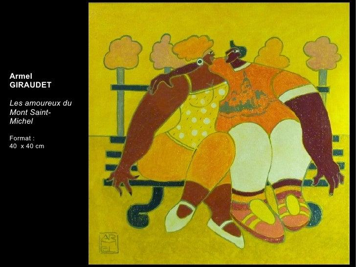 Armel GIRAUDET Les amoureux du Mont Saint-Michel Format:  40  x 40 cm