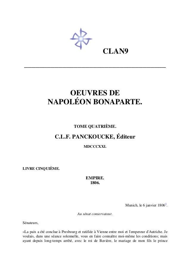 CLAN9 _____________________________________ OEUVRES DE NAPOLÉON BONAPARTE. TOME QUATRIÈME. C.L.F. PANCKOUCKE, Éditeur MDCC...