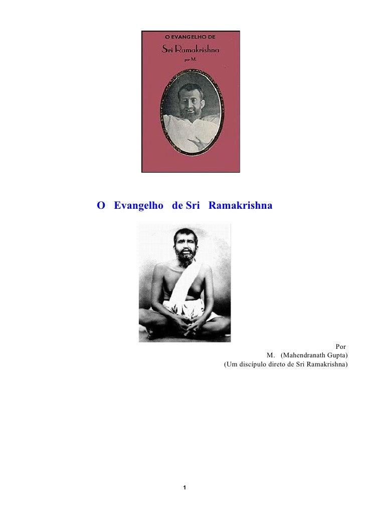 O Evangelho de Sri Ramakrishna                                                         Por                                ...