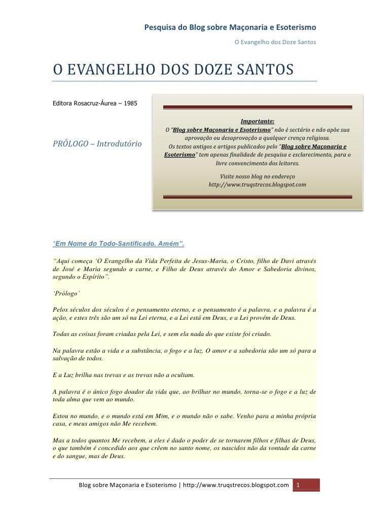 Pesquisa do Blog sobre Maçonaria e Esoterismo                                                                  O Evangelho...