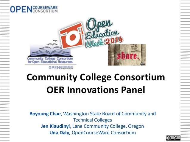 Community College Consortium OER Innovations Panel Boyoung Chae, Washington State Board of Community and Technical College...