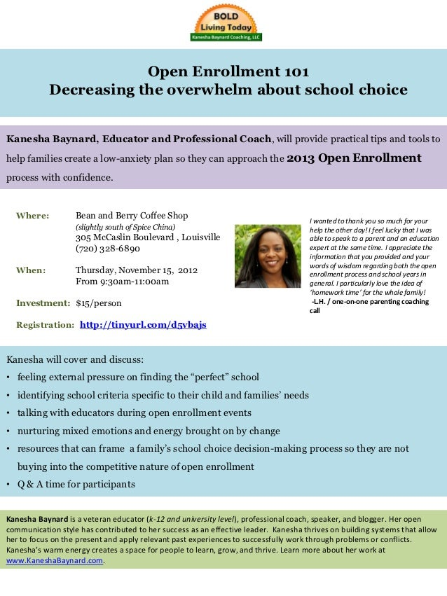 Open Enrollment 101            Decreasing the overwhelm about school choiceKanesha Baynard, Educator and Professional Coac...