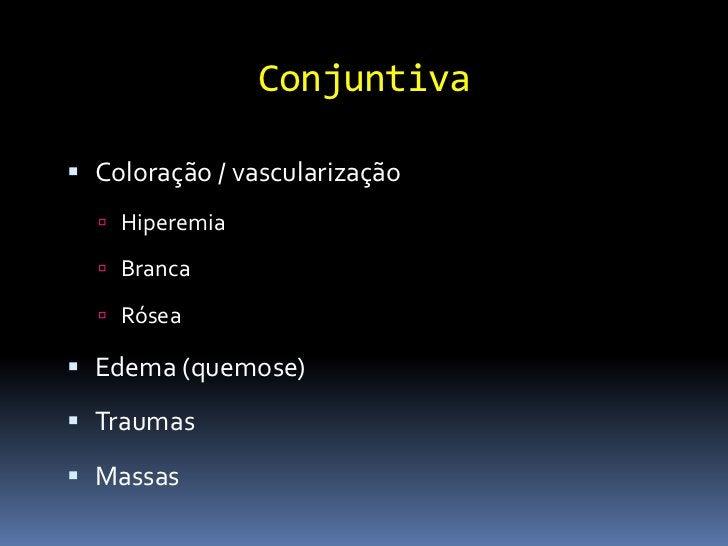 Lente ou Cristalino Localização Esclerose Opacidades Afácico Pseudofácico