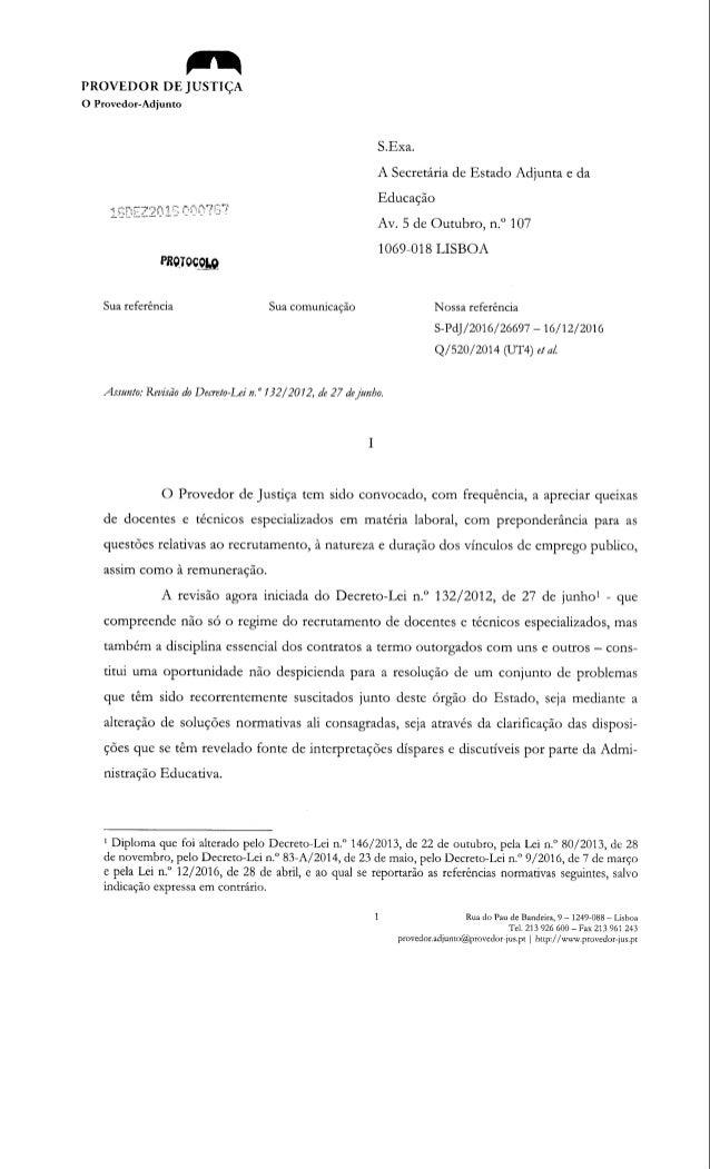 PROVEDOR DEJUSTIÇA O Ptovedot-Adjunto Sua referência Sua comunicação S.Exa. A Secretária de Estado Adjunta e da Educação A...
