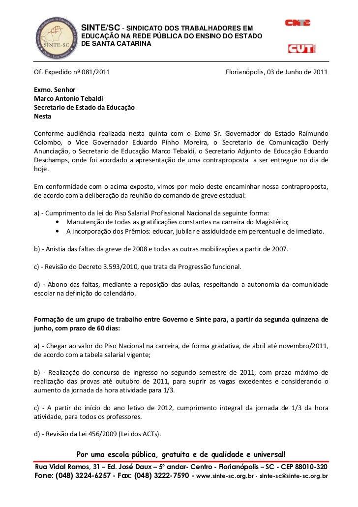 SINTE/SC - SINDICATO DOS TRABALHADORES EM                EDUCAÇÃO NA REDE PÚBLICA DO ENSINO DO ESTADO                DE SA...