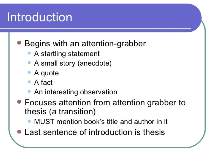 attention grabbers for essays examples Hooks and attention grabbers decide which type of attention grabber you will use for your essay take a look at this example introduction paragraph.
