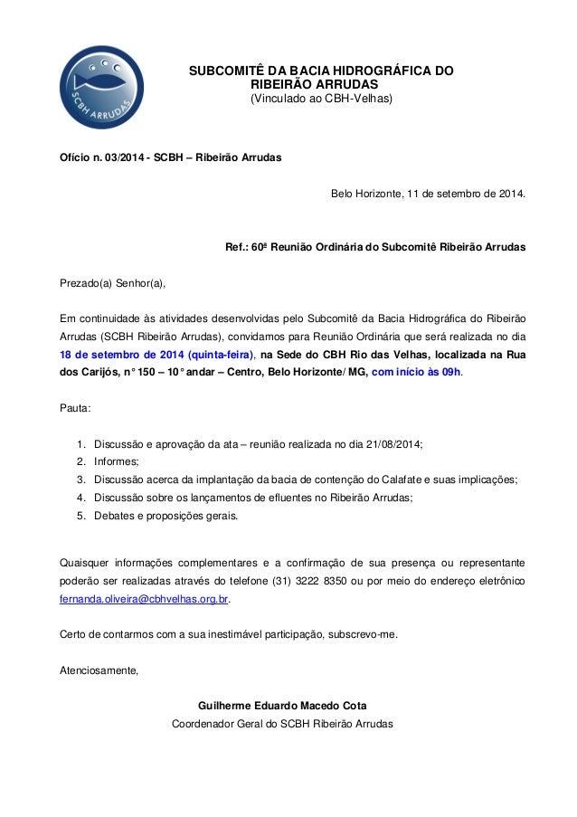 SUBCOMITÊ DA BACIA HIDROGRÁFICA DO  RIBEIRÃO ARRUDAS  (Vinculado ao CBH-Velhas)  Ofício n. 03/2014 - SCBH – Ribeirão Arrud...