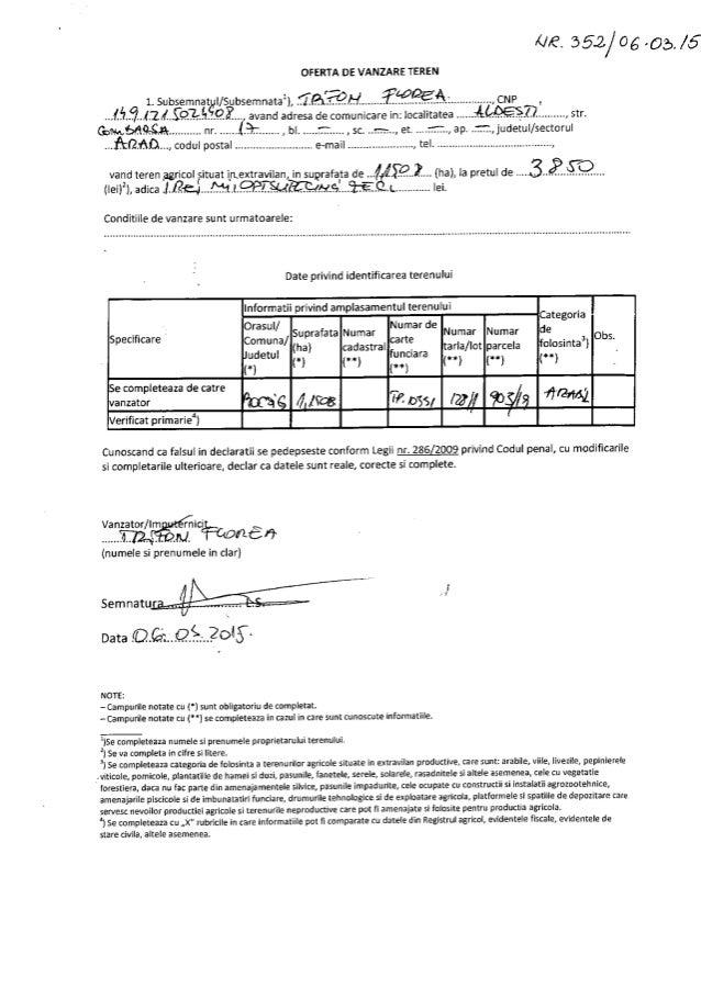 K/ E. 352/05 .055  OFERTA DE VANZARE TEREN     1. Subsemnat I/ Subsemnatail,   . ... .  . ... ... ... .. . ., CNP ,   avan...
