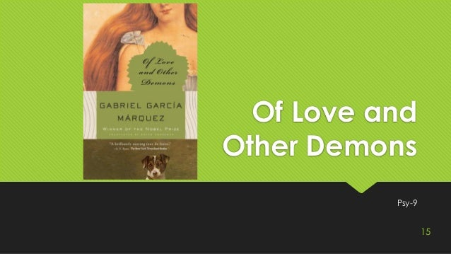 absence of love in gabriel garcia marquezs of love and other demons Of love and other demons pdf garcia marquezs of love and other demons and joseph conrads gabriel garcia - of love and other demons.