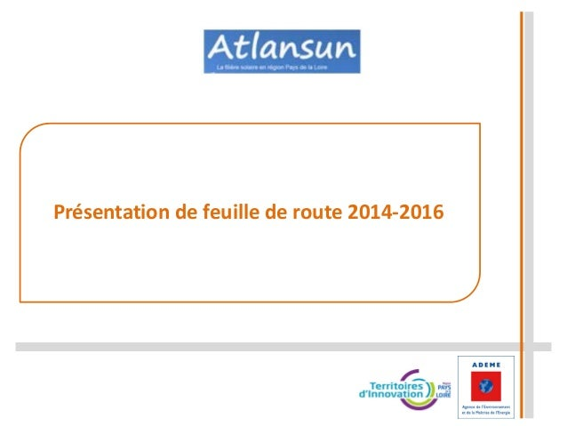 Présentation de feuille de route 2014-2016