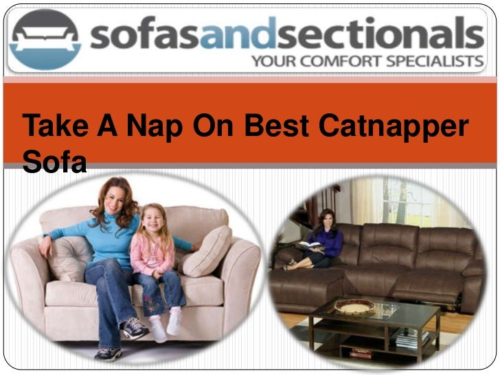 Take A Nap On Best Catnapper Sofa<br />