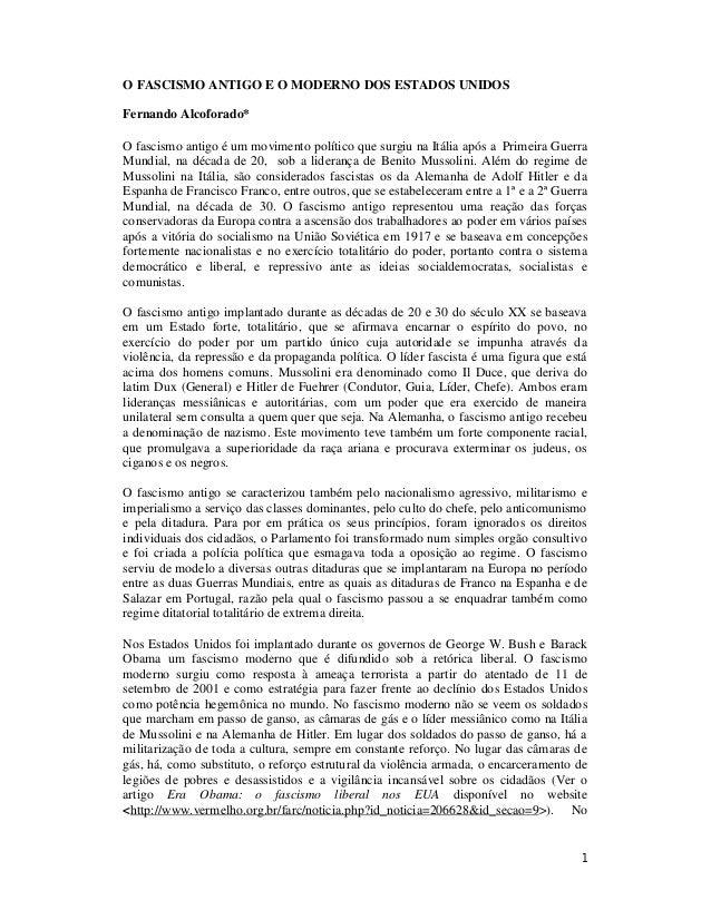 1 O FASCISMO ANTIGO E O MODERNO DOS ESTADOS UNIDOS Fernando Alcoforado* O fascismo antigo é um movimento político que surg...