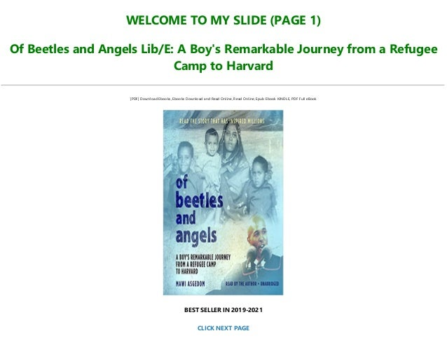 Ebook Of Beetles Angels A Boys Remarkable Journey From A Refugee Camp To Harvard By Mawi Asgedom