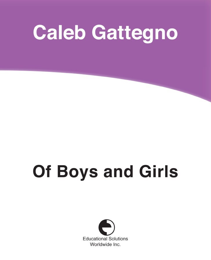 Of Boys and Girls          Caleb Gattegno       Educational Solutions Worldwide Inc.