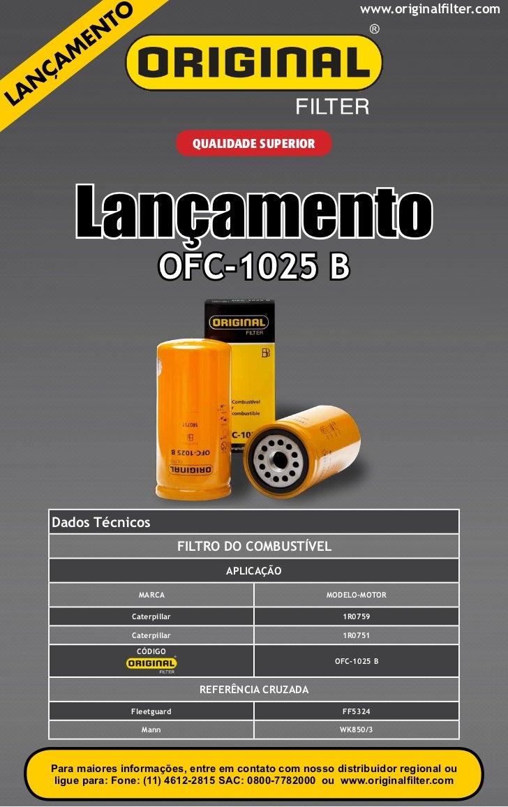 www.originalfilter.com                               QUALIDADE SUPERIOR    Lançamento                      OFC-1025 BDados...