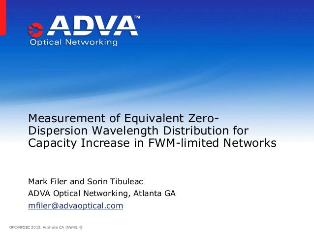 Measurement of Equivalent Zero-         Dispersion Wavelength Distribution for         Capacity Increase in FWM-limited Ne...