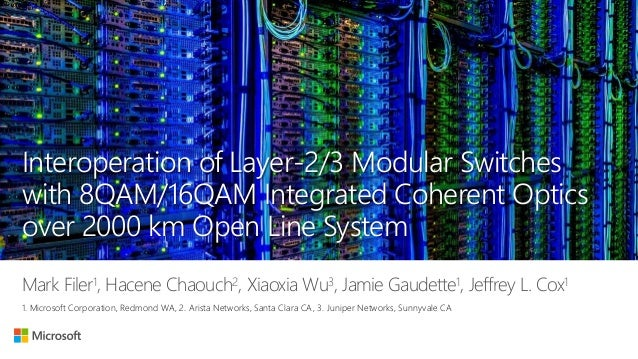 Interoperation of Layer-2/3 Modular Switches with 8QAM/16QAM Integrated Coherent Optics over 2000 km Open Line System Mark...