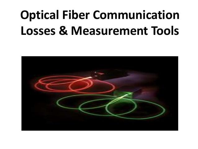 Optical Fiber Communication Losses & Measurement Tools
