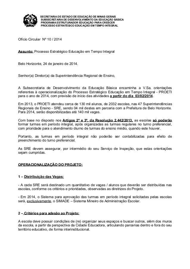 SECRETARIA DE ESTADO DE EDUCAÇÃO DE MINAS GERAIS SUBSECRETARIA DE DESENVOLVIMENTO DA EDUCAÇÃO BÁSICA PROGRAMA ESTRUTURADOR...