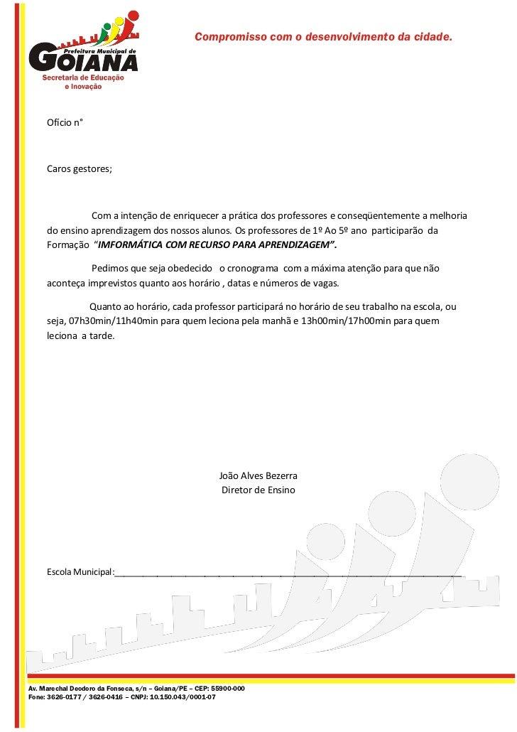 Compromisso com o desenvolvimento da cidade.     Ofício n°     Caros gestores;               Com a intenção de enriquecer ...