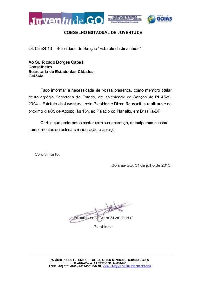 CONSELHO ESTADUAL DE JUVENTUDE PALÁCIO PEDRO LUDOVICO TEIXEIRA, SETOR CENTRAL – GOIÂNIA - GOIÁS 6º ANDAR – ALA LESTE CEP: ...