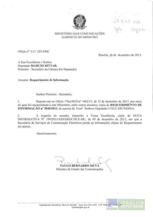 MINISTÉRIO DAS COMUNICAÇÕES  GABINETE DO MINISTRO  Ofício nº 111 /2013/MC  A Sua Excelência o Senhor  Deputado MARCIO BITT...