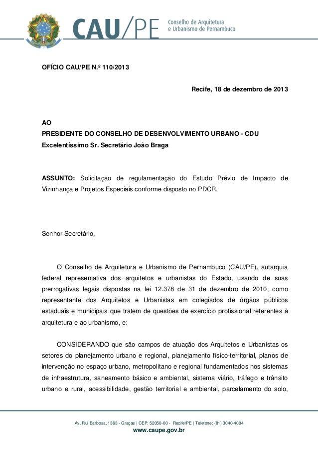 OFÍCIO CAU/PE N.º 110/2013 Recife, 18 de dezembro de 2013  AO PRESIDENTE DO CONSELHO DE DESENVOLVIMENTO URBANO - CDU Excel...