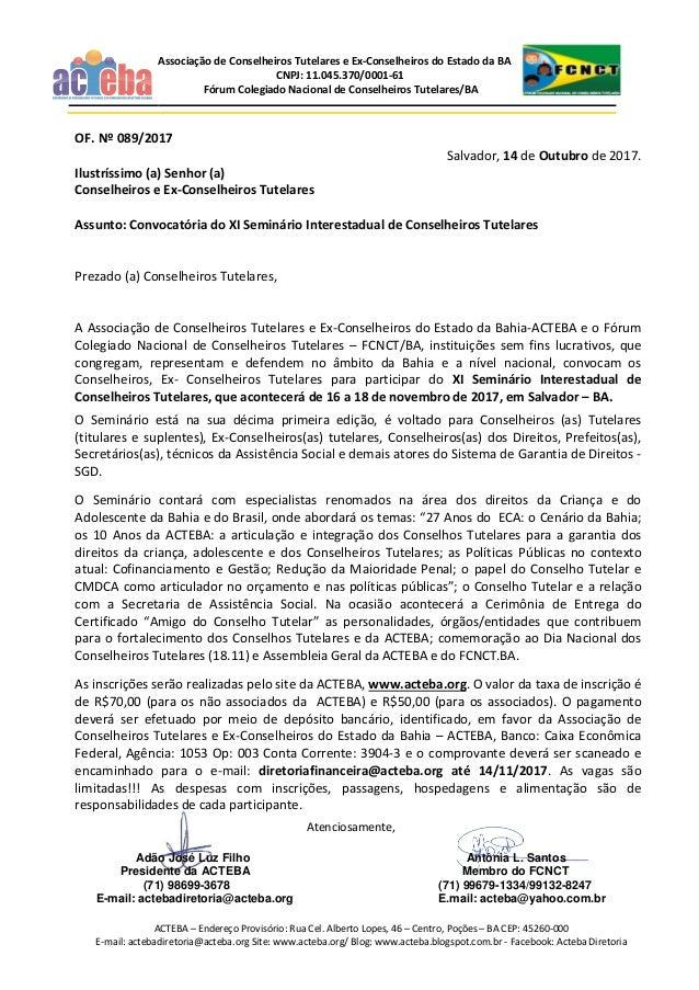 ACTEBA – Endereço Provisório: Rua Cel. Alberto Lopes, 46 – Centro, Poções – BA CEP: 45260-000 E-mail: actebadiretoria@acte...