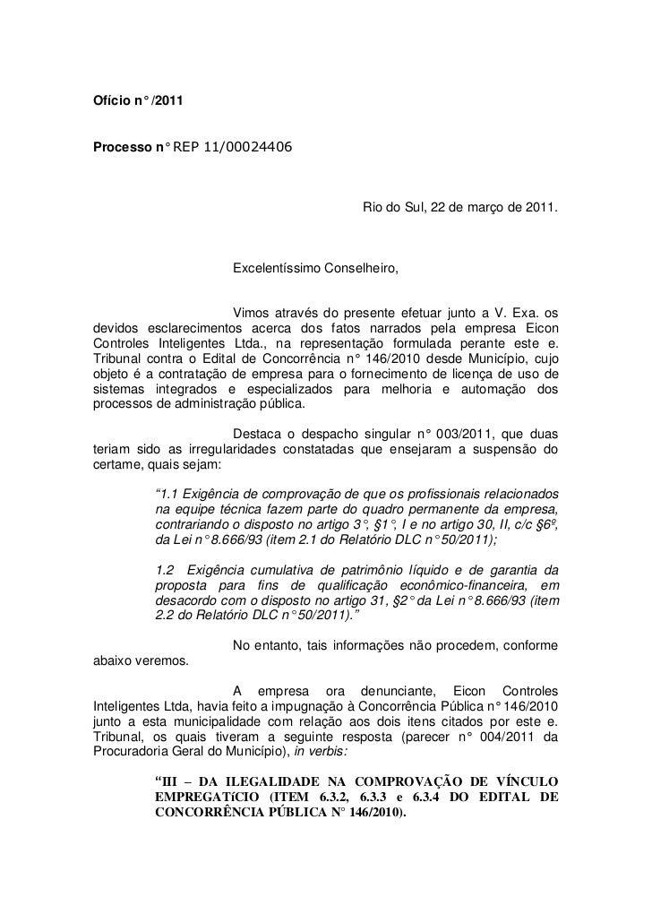 Ofício n° /2011Processo n° REP 11/00024406                                               Rio do Sul, 22 de março de 2011. ...