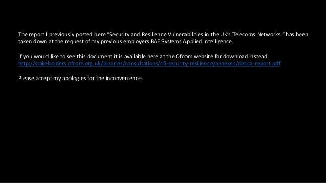 """The report I previously posted here """"Security and Resilience Vulnerabilities in the UK's Telecoms Networks """" has been take..."""