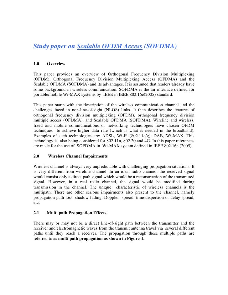 Study paper on Scalable OFDM Access (SOFDMA)  1.0    Overview  This paper provides an overview of Orthogonal Frequency Div...
