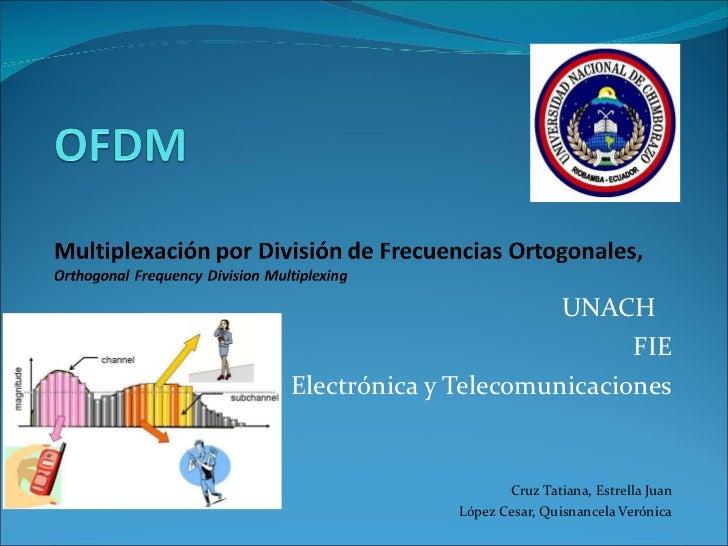 UNACH  FIE Electrónica y Telecomunicaciones Cruz Tatiana, Estrella Juan López Cesar, Quisnancela Verónica
