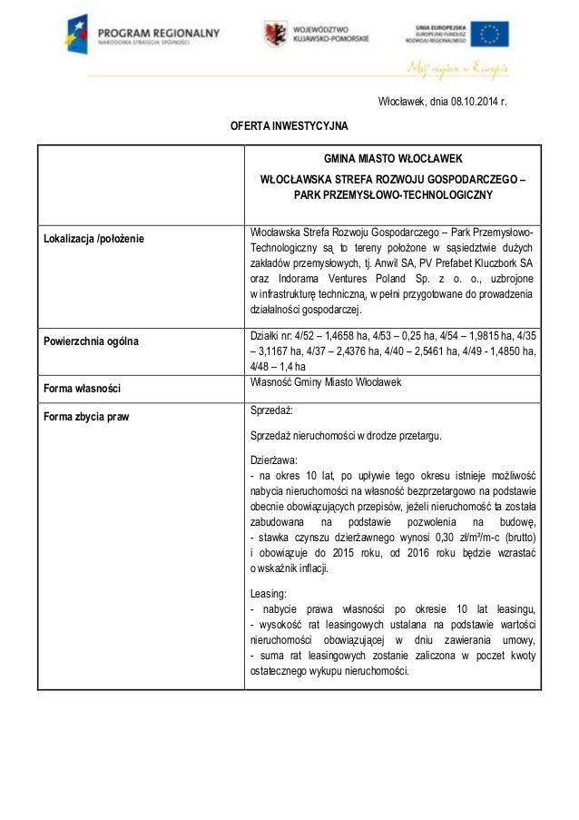 Włocławek, dnia 08.10.2014 r.  OFERTA INWESTYCYJNA  GMINA MIASTO WŁOCŁAWEK  WŁOCŁAWSKA STREFA ROZWOJU GOSPODARCZEGO –  PAR...