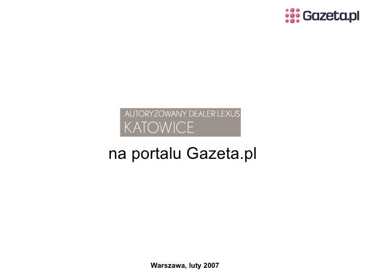 na portalu Gazeta.pl  Warszawa, luty 2007