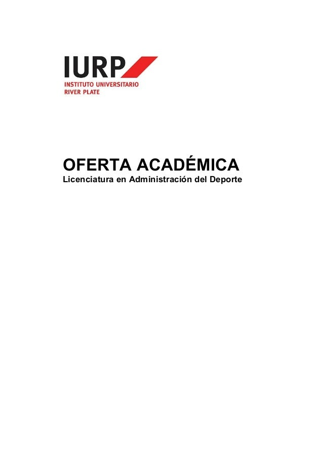 OFERTA ACADÉMICA  Licenciatura en Administración del Deporte