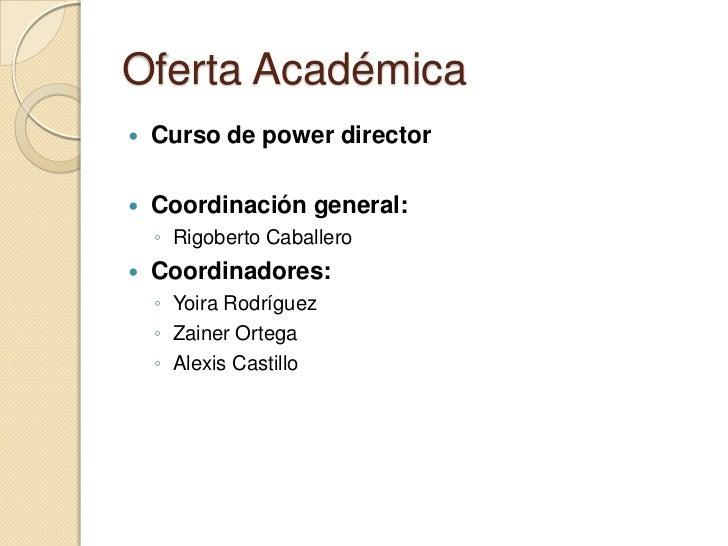 Oferta academica power director Slide 3