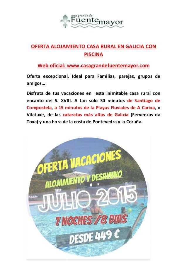 Ofertas alojamiento casa rural en galicia con piscina verano 2015 - Alojamiento en galicia ...