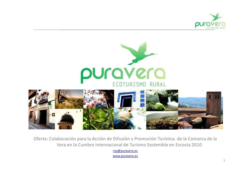 Oferta: Colaboración para la Acción de Difusión y Promoción Turística de la Comarca de la            Vera en la Cumbre Int...