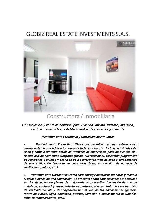 Construcción y venta de edificios para vivienda, oficina, turismo, industria, centros comerciales, establecimientos de com...