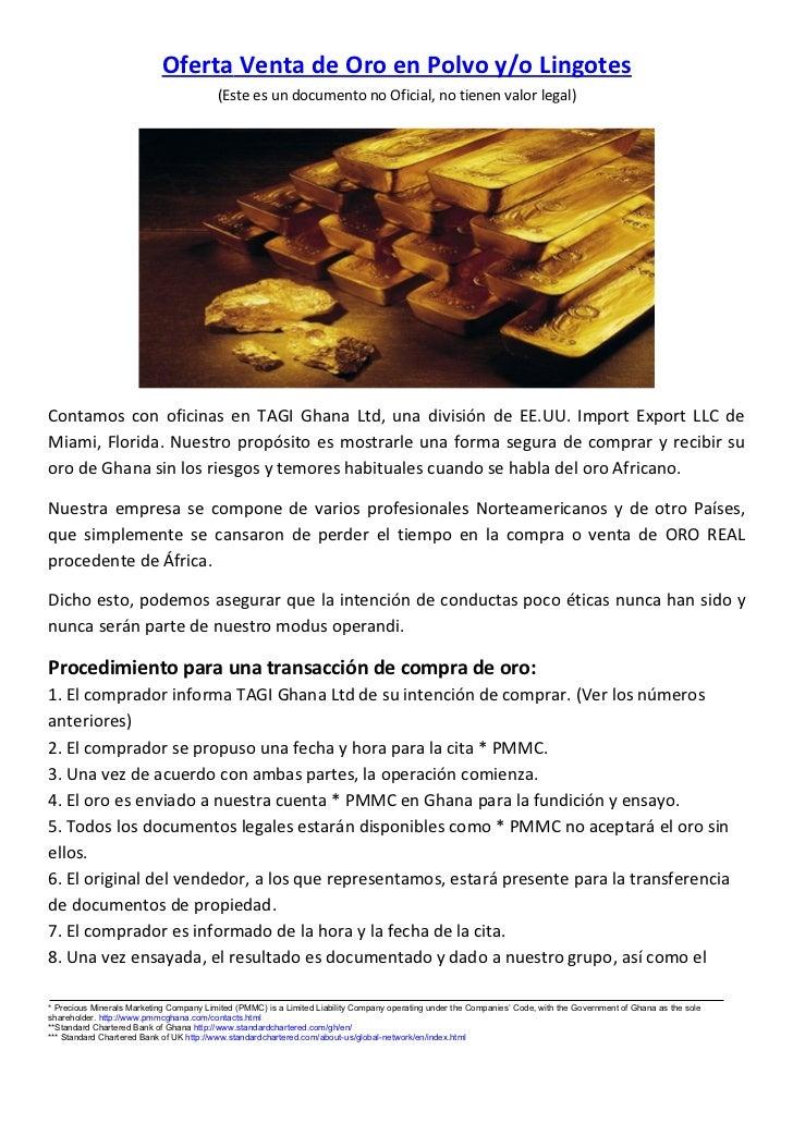 Oferta Venta de Oro en Polvo y/o Lingotes                                         (Este es un documento no Oficial, no tie...