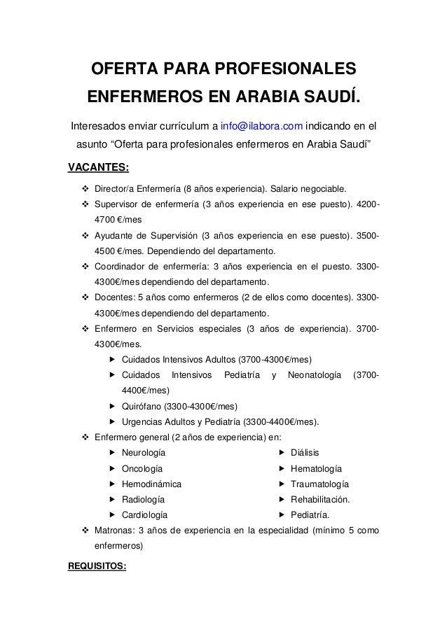 OFERTA PARA PROFESIONALES ENFERMEROS EN ARABIA SAUDÍ. Interesados enviar currículum a info@ilabora.com indicando en el asu...